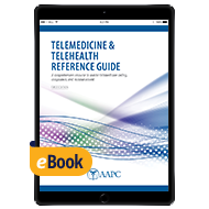 Telemedicine & Telehealth Reference Guide - eBook - First Edition