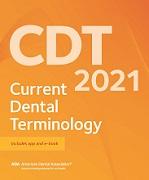 CDT 2021: Current Dental Terminology (ADA)