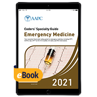 Coders' Specialty Guide 2021: Emergency Medicine - eBook