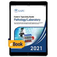 Coders' Specialty Guide 2021: Pathology/ Laboratory - eBook