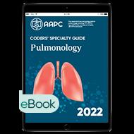 Coders' Specialty Guide 2022: Pulmonology - eBook