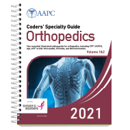 Coders' Specialty Guide 2021: Orthopedics (Volume 1 & II)