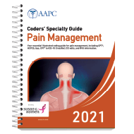 Coders' Specialty Guide 2021: Pain Management