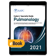 Coders' Specialty Guide 2021: Pulmonology - eBook