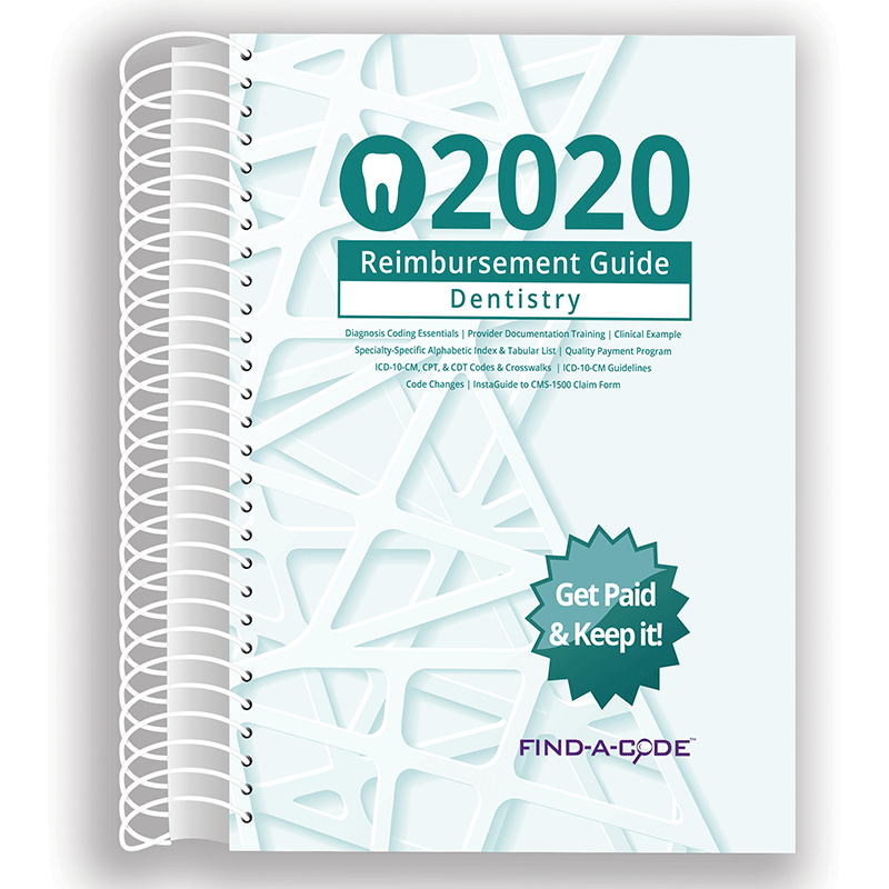 2020 Reimbursement Guide for Dentistry (Find a Code)