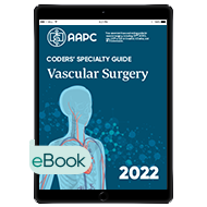 Coders' Specialty Guide 2022: Vascular Surgery - eBook