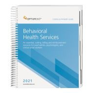 2021 Coding and Payment Guide for Behavioral Health Services (Optum)
