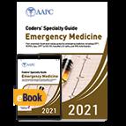 Coders' Specialty Guide 2021: Emergency Medicine - Print + eBook