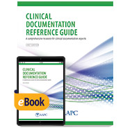 Clinical Documentation Reference Guide - Print + eBook - First Edition