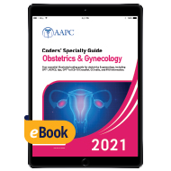 Coders' Specialty Guide 2021: Obstetrics & Gynecology - eBook