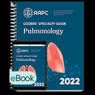 Coders' Specialty Guide 2022: Pulmonology - Print + eBook