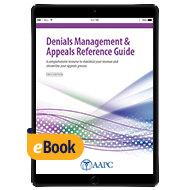 Denials Management & Appeals Reference Guide - eBook - First Edition