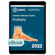 Coders' Specialty Guide 2022: Podiatry - eBook
