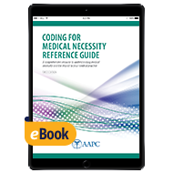 Coding for Medical Necessity Reference Guide - eBook - First Edition