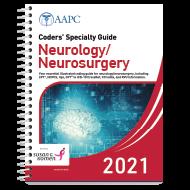 Coders' Specialty Guide 2021: Neurology/ Neurosurgery