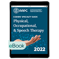 Coders' Specialty Guide 2022: Physical /Occupational/Speech Therapy - eBook