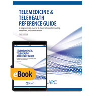 Telemedicine & Telehealth Reference Guide - Print + eBook - First Edition