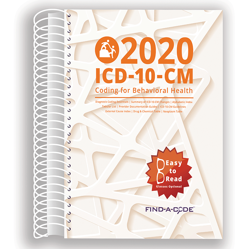 2020 ICD-10-CM Coding for Behavioral Health (Find a Code)