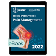 Coders' Specialty Guide 2022: Pain Management - eBook