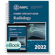 Coders' Specialty Guide 2022: Radiology - Print + eBook