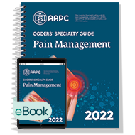 Coders' Specialty Guide 2022: Pain Management - Print + eBook