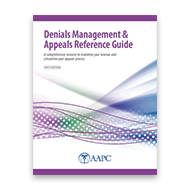Denials Management & Appeals Reference Guide - First Edition