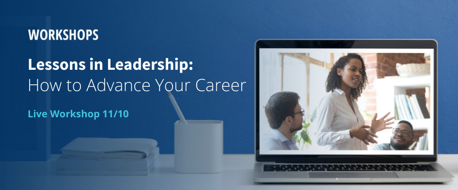 Advance Your Career and Leadership Skills