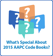 What's special About 2015 AAPC Code Books?