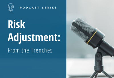 risk adjustment podcast trenches