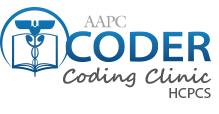 Coder coding clinic HCPCS