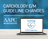 E/M Guideline Changes: Cardiology