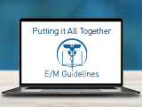E/M Guideline Changes: Pediatric